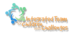Integrated Team for Children with Challenges